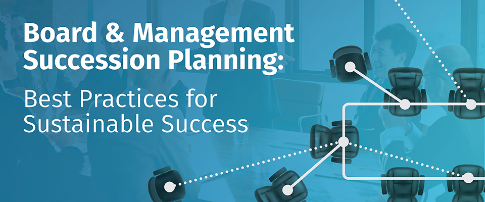 board-management-succession-planning-best-practices-960-x-400-v2